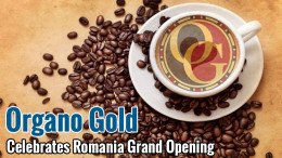 Organo Gold Announces Plans To Expand to Romania